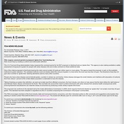 FDA 02/08/11 FDA reopens comment period on proposed 'gluten-free' food labeling rule - Rule would help by creating a uniform and enforceable definition