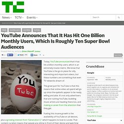 YouTube Announces That It Has Hit One Billion Monthly Users, Which Is Roughly Ten Super Bowl Audiences
