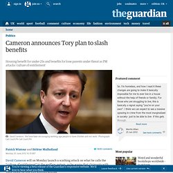 Cameron announces Tory plan to slash benefits | Politics