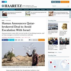 Hamas announces Qatar-brokered deal to avoid escalation with Israel