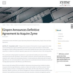 A Conclusive Agreement of E2open to Acquire Zyme