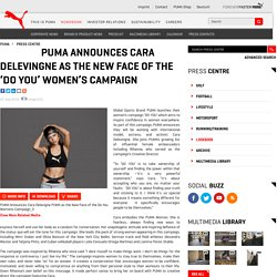 Puma Press Centre - PUMA ANNOUNCES CARA DELEVINGNE AS THE NEW FACE OF THE 'DO YOU' WOMEN'S CAMPAIGN