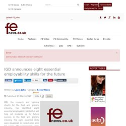 IGD announces eight essential employability skills for the future - FE News