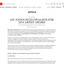 AJF ANNOUNCES FINALISTS FOR 2016 ARTIST AWARD