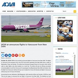 WOW air announces flights to Vancouver from New Delhi