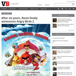 After six years, Rovio finally announces Angry Birds 2