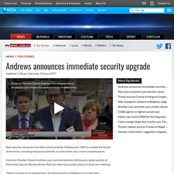 Andrews Announces Immediate Security Upgrade