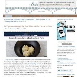 Le Figaro announces the Best Pistachio Ice Cream inParis - Secrets of Paris - Secrets of Paris