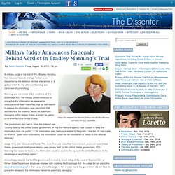 Military Judge Announces Rationale Behind Verdict in Bradley Manning's Trial