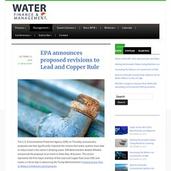 EPA announces proposed revisions to Lead and Copper Rule