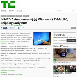 IN MEDIA Announces $399 Windows 7 Tablet PC, Shipping Early 2011