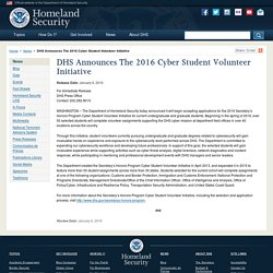 DHS Announces The 2016 Cyber Student Volunteer Initiative