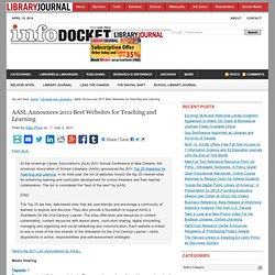 AASL Announces 2011 Best Websites for Teaching and Learning « INFOdocket