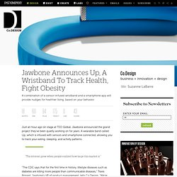 Jawbone Announces Up, A Wristband To Track Health, Fight Obesity