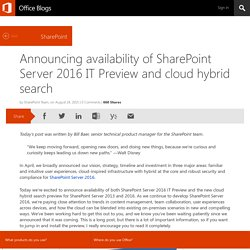 Announcing availability of SharePoint Server 2016 IT Preview and cloud hybrid search