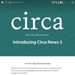 Announcing Circa News 3 — Circa