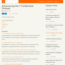 Announcing the Y Combinator Podcast