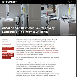 Announcing A New Open-Source Privacy Standard For The Internet Of Things – Co...