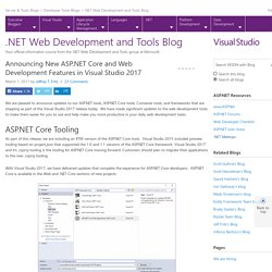 Announcing New ASP.NET Core and Web Development Features in Visual Studio 2017