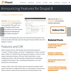 Announcing Features for Drupal 8
