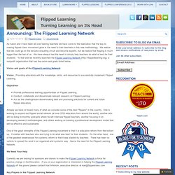 Announcing: The Flipped Learning Network
