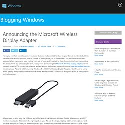 Announcing the Microsoft Wireless Display Adapter