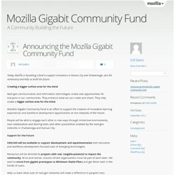 Announcing the Mozilla Gigabit Community Fund