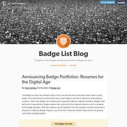 Badge List Blog — Announcing Badge Portfolios: Resumes for the...