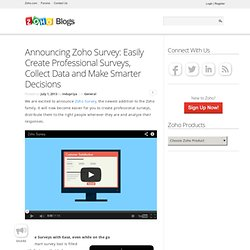 Announcing Zoho Survey: Easily Create Professional Surveys, Collect Data and Make Smarter Decisions