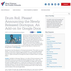 Drum Roll, Please! Announcing the Newly Released Doctopus, An Add-on for Google Docs
