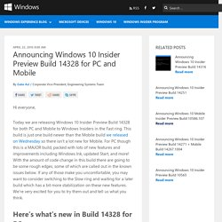 Announcing Windows 10 Insider Preview Build 14328 for PC and Mobile