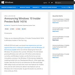 Announcing Windows 10 Insider Preview Build 14316