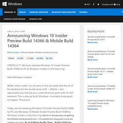 Announcing Windows 10 Insider Preview Build 14366 & Mobile Build 14364