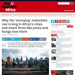 Why the 'annoying' motorbike taxi is king in Africa's cities, and smart firms like Jumia and Konga love them