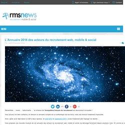 L'Annuaire 2016 des acteurs du recrutement web, mobile & social