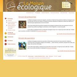 Annuaire de l'écoconstruction - La Maison écologique
