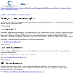 Franc-parler - Annuaire de liens : Pratiques de classe > Français : langue étrangère