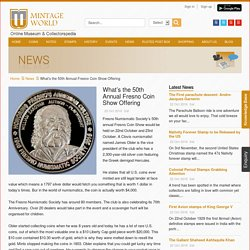 What's the 50th Annual Fresno Coin Show Offering