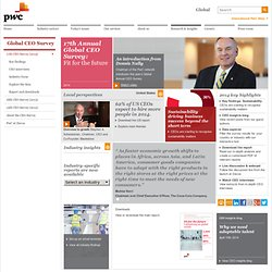 2011 Global CEO Survey Report: Insights from PwC and the World Economic Forum