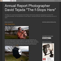 "Annual Report Photographer David Tejada ""The f-Stops Here"""