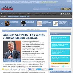 Annuels SAP 2015 : Les ventes cloud ont doublé en un an