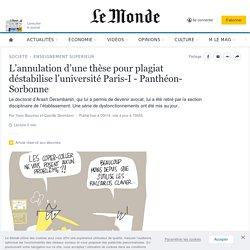 Annulation d'une thèse pour plagiat (université Paris-I - Panthéon-Sorbonne)
