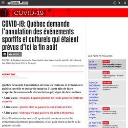 COVID-19: Québec demande l'annulation des événements sportifs et culturels qui étaient prévus d'ici la fin août