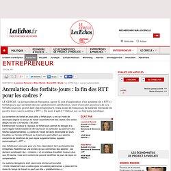 Annulation des forfait-jours : la fin des RTT pour les cadres