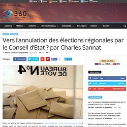Vers l'annulation des élections régionales par le Conseil d'Etat ? par Charles Sannat