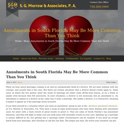 Annulments in South Florida May Be More Common Than You Think - S. G. Morrow & Associates, P.A.