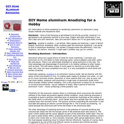 Aluminum Anodizing at home - DIY aluminium Anodising