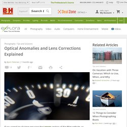 Optical Anomalies and Lens Corrections Explained