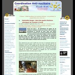 Anomalies danger : deux des quatre réacteurs atomiques de Tricastin à l'arrêt