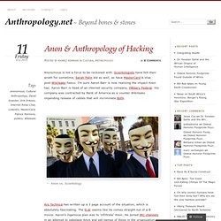 Anon & Anthropology of Hacking